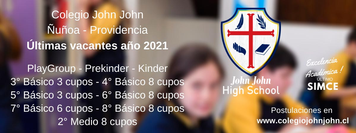 Colegio John John Ñuñoa Providencia últimas vacantes 2021 Enseñanza básica media