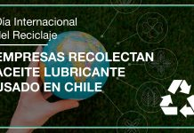 Día mundial del Reciclaje, empresas recolectan aceite lubricante usado en Chile
